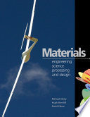 """""""Materials: Engineering, Science, Processing and Design"""" by Michael F. Ashby, Hugh Shercliff, David Cebon"""