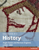 Edexcel GCSE (9-1) History Anglo-Saxon and Norman England, C1060-1087 Student Book