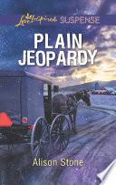Plain Jeopardy  Mills   Boon Love Inspired Suspense