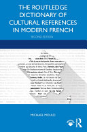 Pdf The Routledge Dictionary of Cultural References in Modern French Telecharger