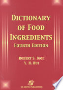 """Dictionary of Food Ingredients"" by Robert S. Igoe, Yiu H. Hui"