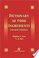 """Dictionary of Food Ingredients"" by Robert S. Igoe, Yiu H. Hui"