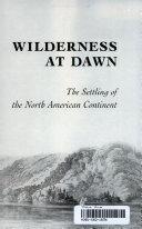 Wilderness at Dawn Book PDF