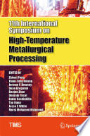 11th International Symposium on High Temperature Metallurgical Processing Book
