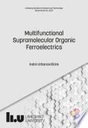 Multifunctional Supramolecular Organic Ferroelectrics Book