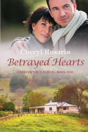Betrayed Hearts: Chester's Run Book One