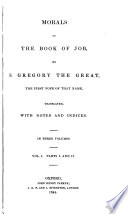 A Library of Fathers of the Holy Catholic Church  Anterior to the Division of the East and West  Morals on the Book of Job by S  Gregory the Great