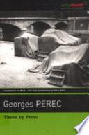 Three by Perec