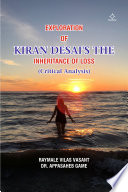 Exploration of Kiran Desai s the Inheritance of Loss