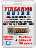 Firearms Guide 11th Edition - 15,000 Gun Manuals & Blueprints + Gun Values + 77,000 Guns & Ammo Reference Guide Pdf/ePub eBook