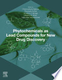 Phytochemicals As Lead Compounds For New Drug Discovery Book PDF