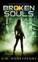 Broken Souls (Broken Realms, Book 2) Pdf/ePub eBook