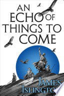 An Echo of Things to Come Book