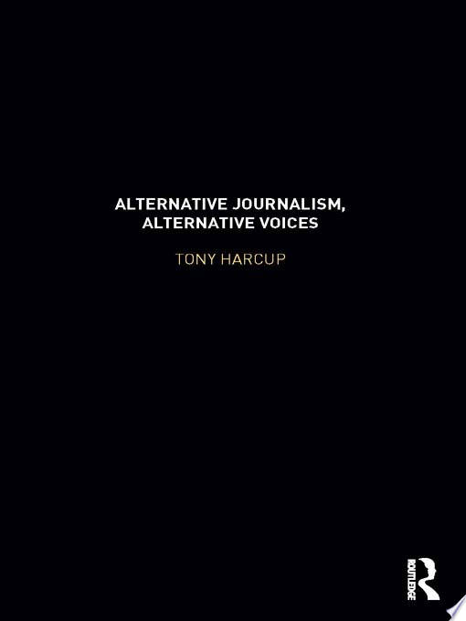 Alternative Journalism  Alternative Voices