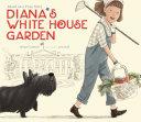 Diana s White House Garden