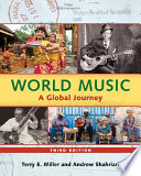 """World Music: A Global Journey eBook & mp3 Value Pack"" by Terry E. Miller, Andrew Shahriari"