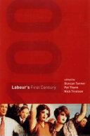 Labour's First Century