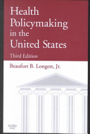 Health Policymaking in the United States Book PDF