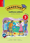 Books - Headstart Life Skills Grade 3 Learners Book (IsiXhosa) Headstart Izakhono Zobomi Ibanga 3 Incwadi Yomfundi | ISBN 9780199043767