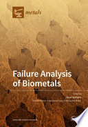Failure Analysis of Biometals