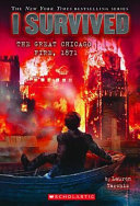 I Survived the Great Chicago Fire 1871