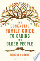 The Essential Family Guide To Caring For Older People Book PDF
