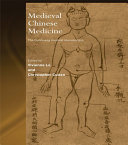 Medieval Chinese Medicine
