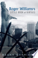 Roger Williams   s Little Book Of Virtues