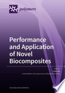 Performance and Application of Novel Biocomposites Book