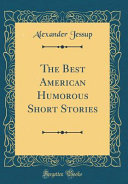 Download The Best American Humorous Short Stories (Classic Reprint) Book