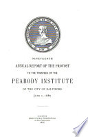 Annual Report of the Provost to the Trustees of the Peabody Institute of the City of Baltimore