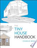 The Tiny House Handbook Book