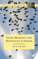 Islam  Migrancy  and Hospitality in Europe