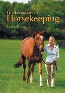 The Essentials of Horsekeeping