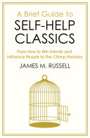 A Brief Guide to Self Help Classics