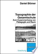 Topographie der Gesamtschule