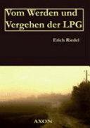 Vom Werden und Vergehen der LPG