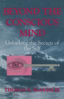 Beyond the Conscious Mind Pdf