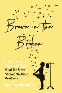 Pdf Brave in the Broken