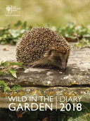 Royal Horticultural Society Wild in the Garden 2018 Diary