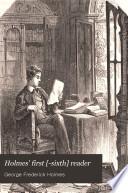 Holmes  First   sixth  Reader Book PDF