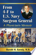 From 4-F to U.S. Navy Surgeon General