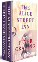 The Alice Street Inn and Cabin Fever Craving