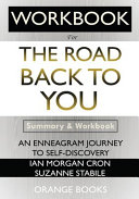 WORKBOOK For The Road Back to You