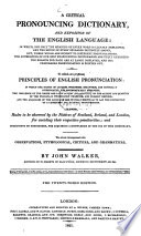 A critical pronouncing dictionary and expositor of the English language Book PDF