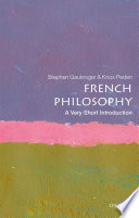 French Philosophy  A Very Short Introduction