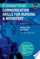 """""""Essential Communication Skills for Nursing and Midwifery E-Book"""" by Philippa Sully, Joan Dallas"""