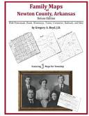 Family Maps of Newton County  Arkansas  Deluxe Edition