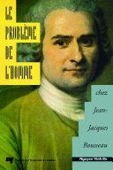 Le problème de l'homme chez Jean-Jacques Rousseau
