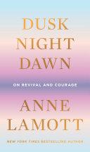 Dusk, Night, Dawn Pdf/ePub eBook